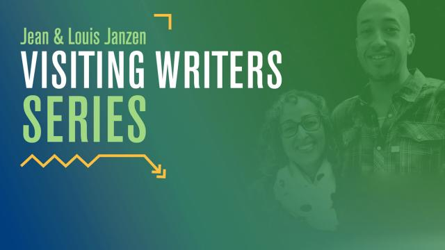 Graphic announcing the Janzen Visiting Writers Series